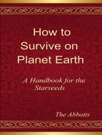 How to Survive on Planet Earth