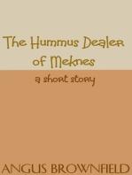 The Hummus Dealer of Meknes, a short story