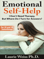 Emotional Self-Help: I Don't Need Therapy, ...But Where Do I Turn for Answers?