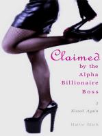 Claimed by the Alpha Billionaire Boss 2