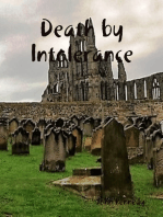 Death By Intolerance