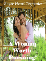 A Woman Worth Pursuing!