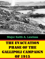 The Evacuation Phase Of The Gallipoli Campaign Of 1915