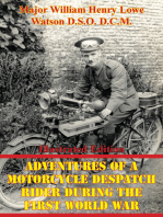 Adventures Of A Motorcycle Despatch Rider During The First World War [Illustrated Edition]