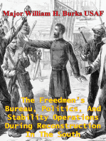 The Freedmen's Bureau, Politics, And Stability Operations During Reconstruction In The South
