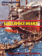 Gallipoli Diary Vol. II [Illustrated Edition]