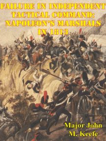 Failure In Independent Tactical Command: Napoleon's Marshals In 1813