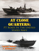 At Close Quarters; PT Boats In The United States Navy [Illustrated Edition]