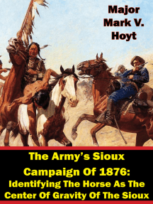 The Army's Sioux Campaign of 1876: Identifying the Horse as the Center of Gravity of the Sioux