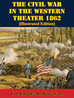 The Civil War In The Western Theater 1862 [Illustrated Edition]