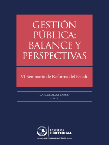 Gestión pública: balance y perspectivas: VI Seminario de Reforma del Estado