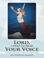 Lord, I Need to Hear Your Voice