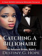 Catching A Billionaire (The Reluctant Brides, #2)