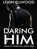 Daring Him (Home to Dareville, #1)