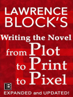 Writing the Novel from Plot to Print to Pixel