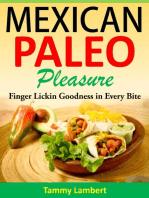 Mexican Paleo Pleasure