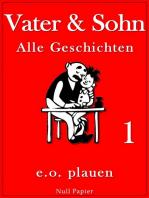 Vater & Sohn – Band 1