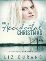 The Accidental Christmas - A Heartwarming Holiday Story