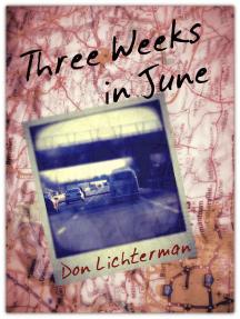 Three Weeks In June