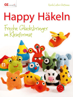 Happy Häkeln: Freche Glücksbringer im Kleinformat