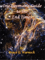 One Layman's Guide to the End Times