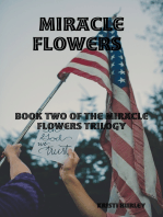 Miracle Flowers Book Two of Miracle Happened