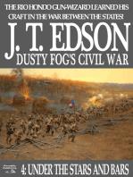 Dusty Fog's Civil War 4