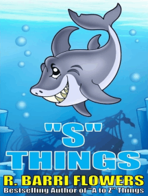 """""""S"""" Things (A Children's Picture Book)"""
