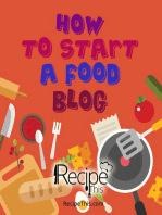 How To Start A Food Blog: Food Blogging Diary & Food Blog Book For Beginners