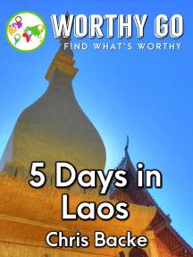 5 Days in Laos