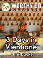 3 Days in Vientiane