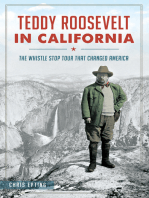 Teddy Roosevelt in California