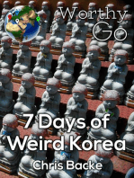 7 Days of Weird Korea