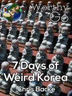 7 Days of Weird Korea