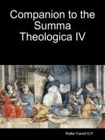 Companion to the Summa Theologica IV