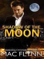 Shadow of the Moon #9 (Werewolf / Shifter Romance)
