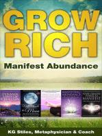 Grow Rich - Manifest Abundance