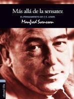 El pensamiento de C.S. Lewis: Más allá de la sensatez