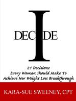 I Decide