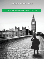 The Sceptred Isle Club: A John Le Brun Novel, Book 2