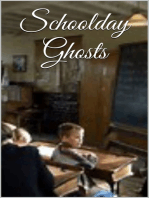 Schoolday Ghosts