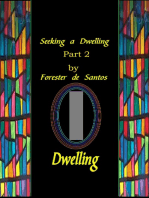 Seeking A Dwelling Part 2