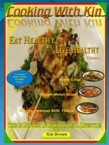Cooking With Kin- Eat Healthy, Live Healthy