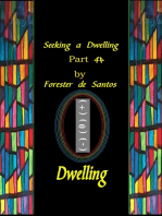 Seeking A Dwelling Part 4