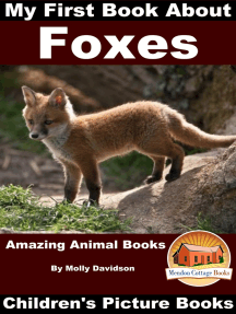 My First Book about Foxes: Amazing Animal Books - Children's Picture Books