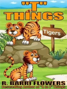 """T"" Things (A Children's Picture Book)"