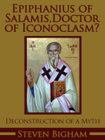 Epiphanius of Salamis, Doctor of Iconoclasm? Deconstruction of a Myth