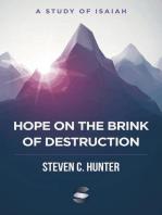 Hope on the Brink of Destruction