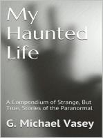 My Haunted Life
