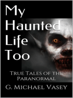 My Haunted Life Too